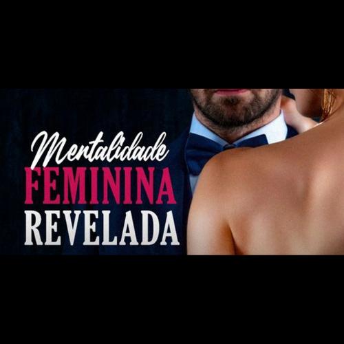 Mentalidade Feminina Revelada