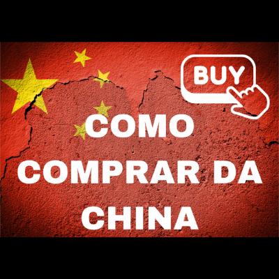 COMO COMPRAR DA CHINA (GUIA COMPLETO PDF)